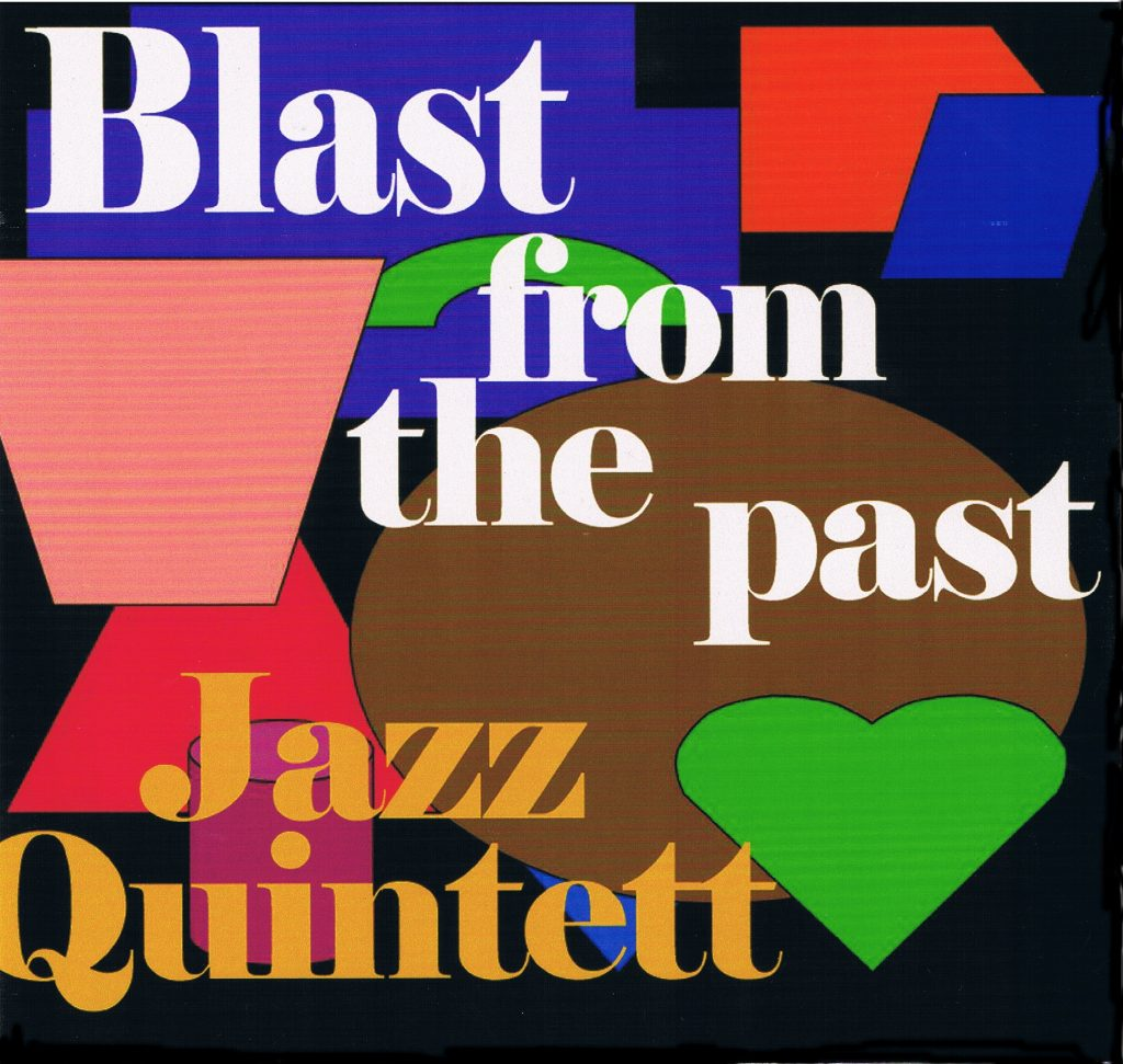 Blast from the Past Jazz Quintet CD
